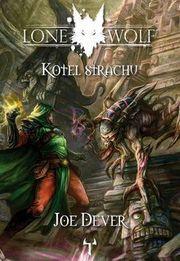 Lone Wolf Kotel strachu (Joe Dever