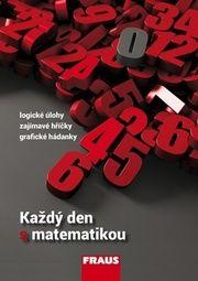 0a4e45428 Každý den s matematikou - Pavel Tlustý - za 9.78€ | Vydavatel.sk