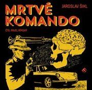 Mrtvé komando (1x Audio na CD - MP3)