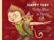 HAPPY TOBY-Toby Has a Party