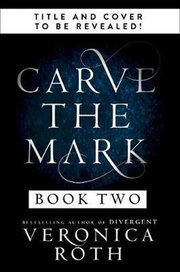 Carve the Mark: Book 2