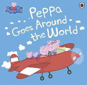 Peppa Pig - Peppa Goes Around the World