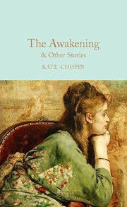 The Awakening : & Other Stories