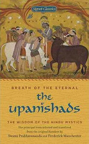 Breath of the Eternal: The Upanishads