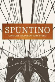 Spuntino - Comfort Food (New York Style)