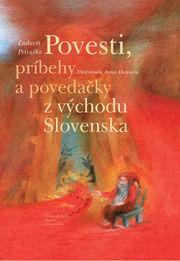 Ľudovít Petraško - Povesti, príbehy a povedačky z východu Slovenska