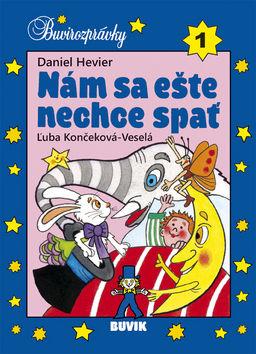 69d89bb57 Nám sa ešte nechce spať - Daniel Hevier - za 5.4€   Vydavatel.sk
