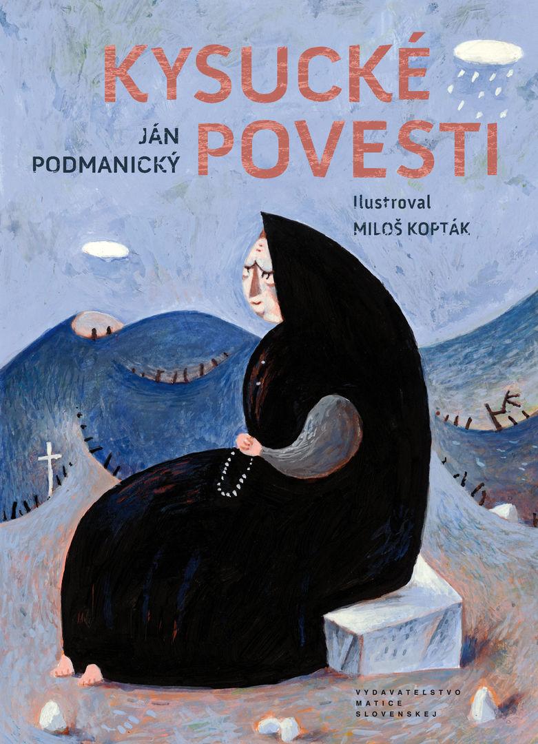 Ján Podmanický - Kysucké povesti