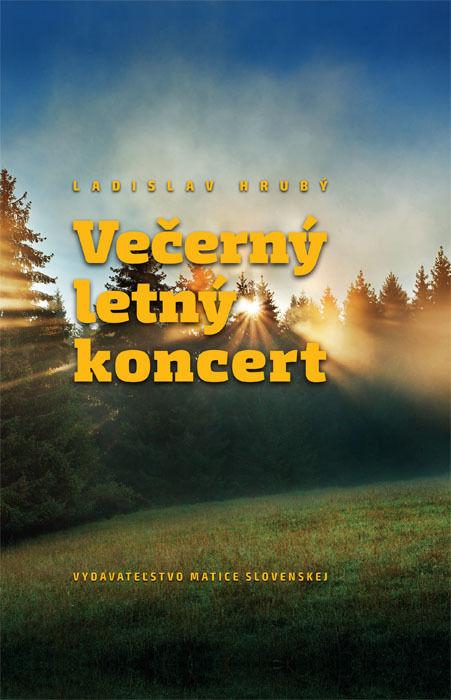 Ladislav Hrubý - Večerný letný koncert