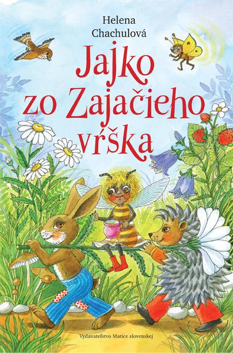 Helena Chachulová - Jajko zo Zajačieho vŕška