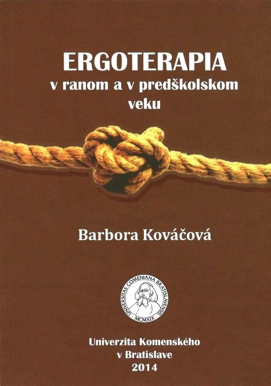 1881e185d Ergoterapia v ranom a v predškolskom veku - Barbora Kováčová - za 3.38€    Vydavatel.sk