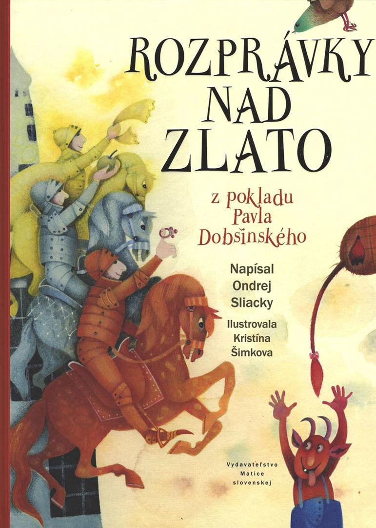 Ondrej Sliacky - Rozprávky nad zlato