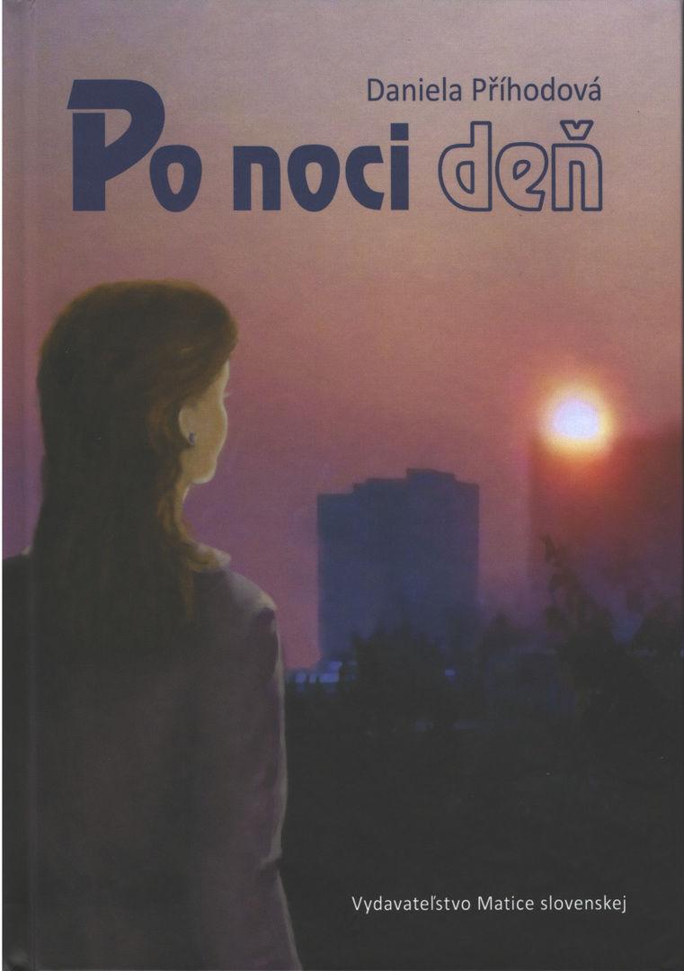 Daniela Příhodová - Po noci deň