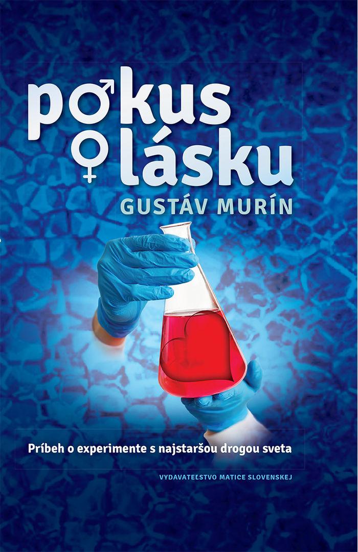 Gustáv Murín - Pokus o lásku