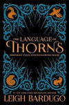 The Language of Thorns : Midnight Tales and Dangerous Magic