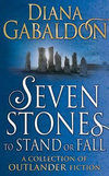 Seven Stones to Stand or Fall : A Collection of Outlander Short Stories