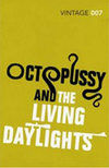 Octopussy and Living Daylights