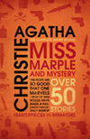 Miss Marple and Mystery : The Complete Short Stories