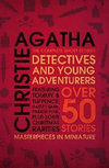 Detectives and Young Adventurers : The Complete Short Stories